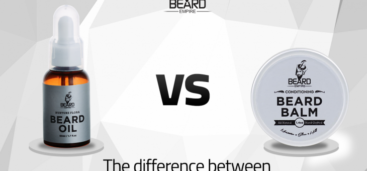 What's the difference between beard balm and beard oil?