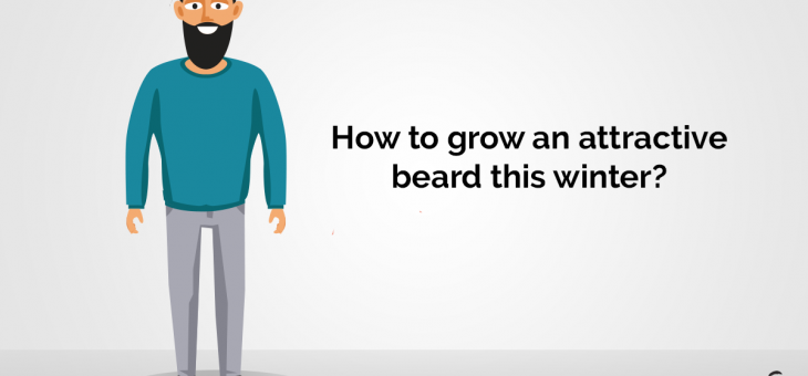 How to grow an attractive beard this winter?